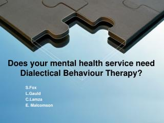 Does your mental health service need Dialectical Behaviour Therapy