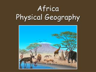 Africa  Physical Geography