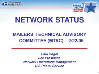 NETWORK STATUS  MAILERS  TECHNICAL ADVISORY COMMITTEE MTAC   2