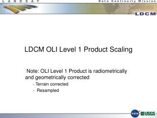 LDCM OLI Level 1 Product Scaling