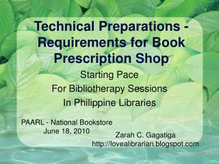 Technical Preparations -Requirements for Book Prescription Shop