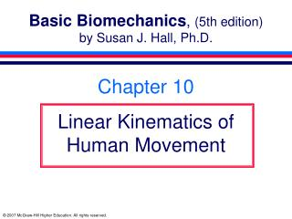 Basic Biomechanics, 5th edition by Susan J. Hall, Ph.D.