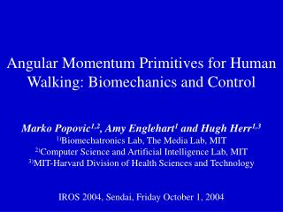 Angular Momentum Primitives for Human Walking: Biomechanics and Control