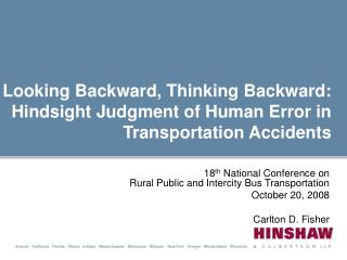Looking Backward, Thinking Backward: Hindsight Judgment of Human Error in Transportation Accidents