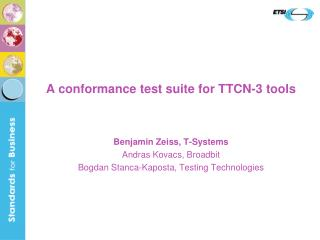 A conformance test suite for TTCN-3 tools