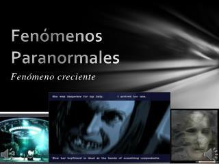 Fen menos Paranormales