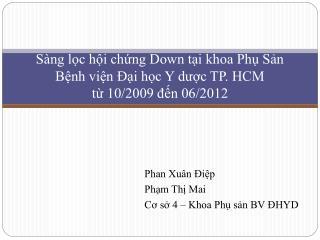 S ng lc hi chng Down ti khoa Ph Sn  Bnh vin  i hc Y duc TP. HCM  t 10