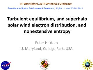 Turbulent equilibrium, and superhalo solar wind electron distribution, and nonextensive entropy