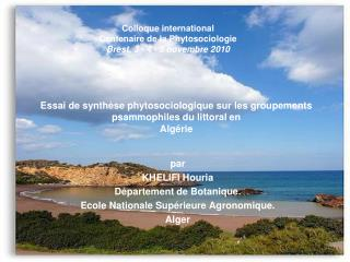 Essai de synth se phytosociologique sur les groupements psammophiles du littoral en Alg rie