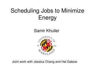 Scheduling Jobs to Minimize Energy