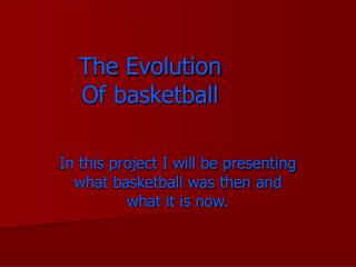 The Evolution Of basketball