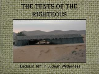 The Tents of the Righteous