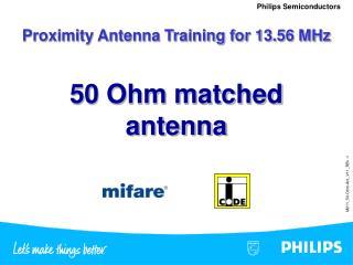 Proximity Antenna Training for 13.56 MHz