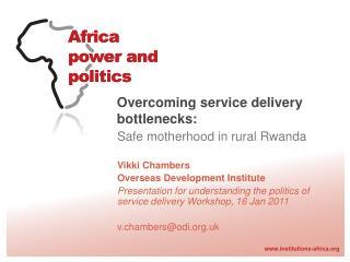Overcoming service delivery bottlenecks:
