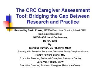 The CRC Caregiver Assessment Tool: Bridging the Gap Between Research and Practice