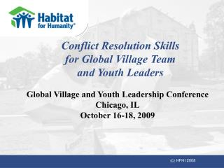 Conflict Resolution Skills for Global Village Team  and Youth Leaders