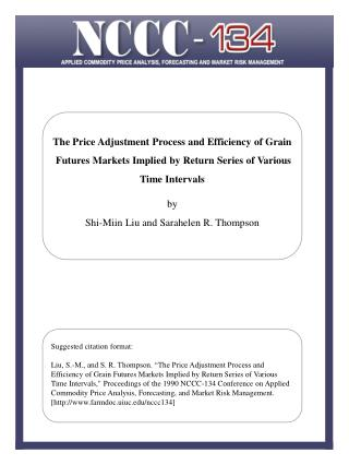 The Price Adjustment Process and Efficiency of Grain    Futures Markets Implied by Return Series of Various    Time Inte