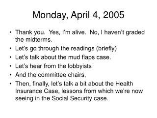 Monday, April 4, 2005