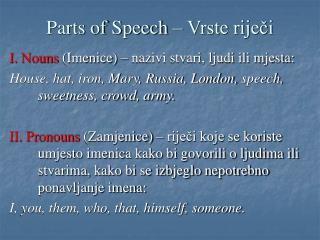 Parts of Speech   Vrste rijeci