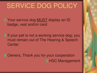 SERVICE DOG POLICY