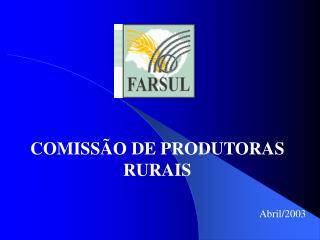 COMISS O DE PRODUTORAS RURAIS