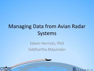 Managing Data from Avian Radar Systems