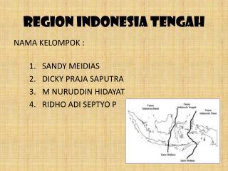 REGION INDONESIA TENGAH
