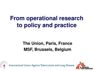 From operational research to policy and practice