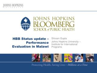 HBB Status update   Performance Evaluation in Malawi