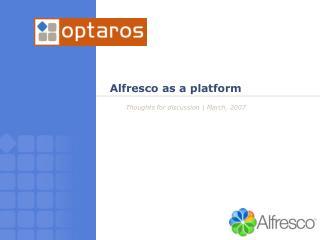Alfresco as a platform