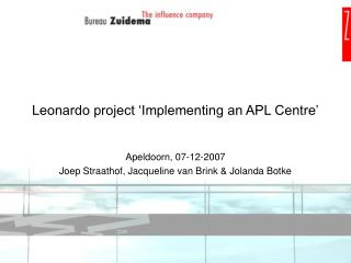 Leonardo project  Implementing an APL Centre