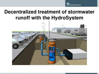 Decentralized treatment of stormwater runoff with the HydroSystem