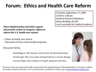Forum:  Ethics and Health Care Reform