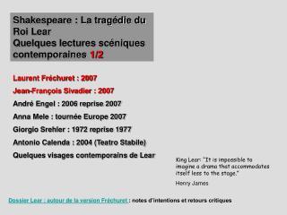 Shakespeare : La trag die du Roi Lear Quelques lectures sc niques contemporaines 1