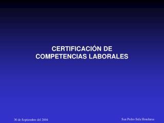 CERTIFICACI N DE COMPETENCIAS LABORALES