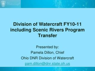 Division of Watercraft FY10-11 including Scenic Rivers Program Transfer