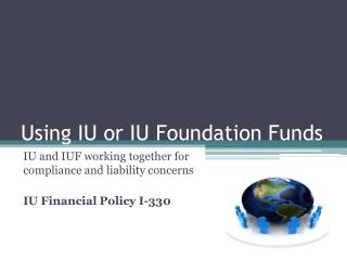 Using IU or IU Foundation Funds