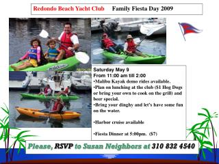 Redondo Beach Yacht Club     Family Fiesta Day 2009