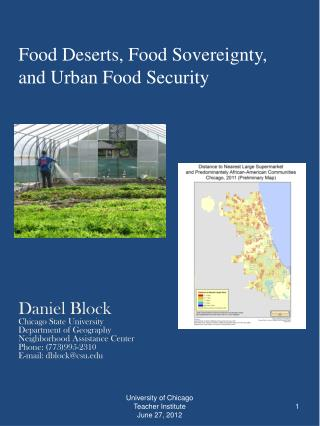 Food Deserts, Food Sovereignty, and Urban Food Security
