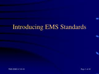 Introducing EMS Standards
