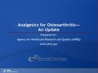 Analgesics for Osteoarthritis   An Update