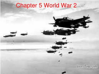 Chapter 5 World War 2
