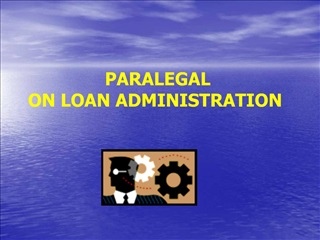 PARALEGAL  ON LOAN ADMINISTRATION