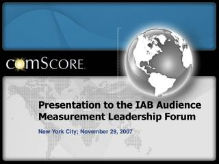 Presentation to the IAB Audience Measurement Leadership Forum