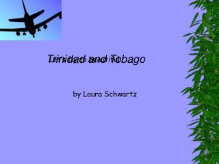 Trinidad virtual trip