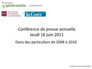 Conf rence de presse annuelle  Jeudi 16 juin 2011