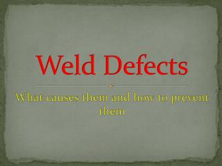 Weld Defects