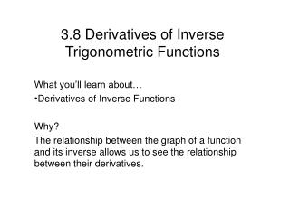 3.8 Derivatives of Inverse Trigonometric Functions