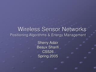 Wireless Sensor Networks Positioning Algorithms  Energy Management