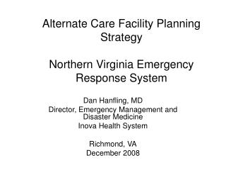 Alternate Care Facility Planning Strategy  Northern Virginia Emergency Response System